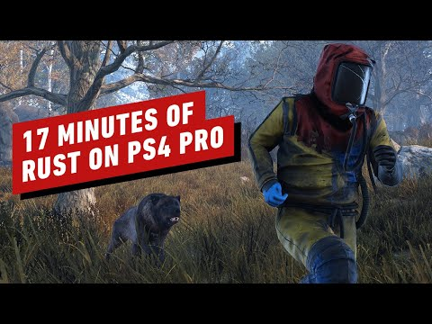 17 Minutes of Rust PS4 Pro Gameplay