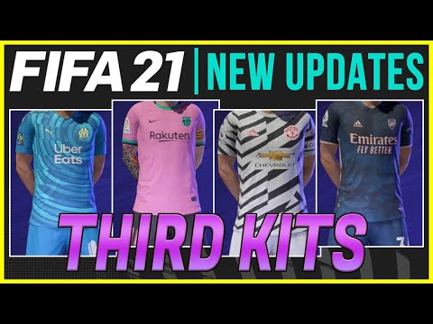 FIFA 21 NEWS | ALL 55 NEW THIRD KITS THAT ADDED IN TITLE UPDATE #5