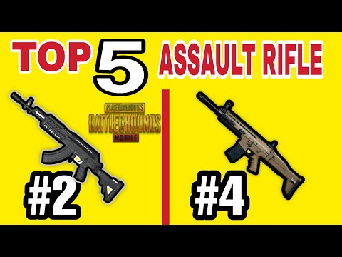 TOP 5 BEST ASSAULT RIFLE [AR](Non Air Drop) IN PUBG MOBILE • PUBG MOBILE GUNS FOR ASSAULTER pubg