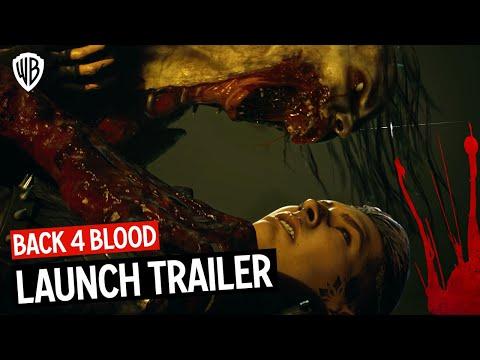Back 4 Blood - Launch Trailer