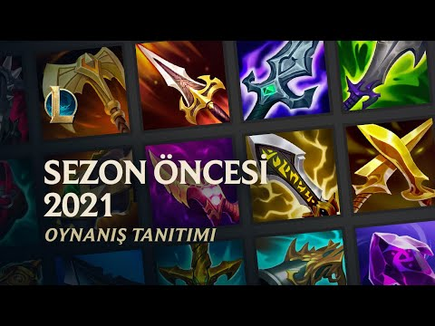 2021 Sezon Öncesi Dönem Tanıtımı | Oynanış - League of Legends