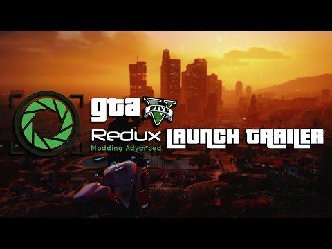 GTA 5 REDUX - OFFICIAL LAUNCH TRAILER