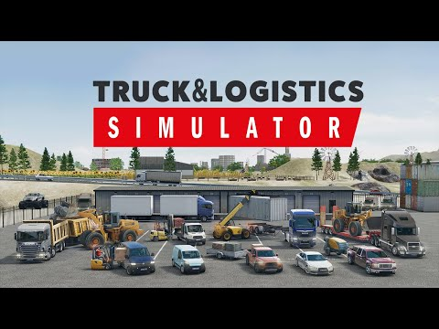 Truck & Logistics Simulator | Official Trailer | Aerosoft